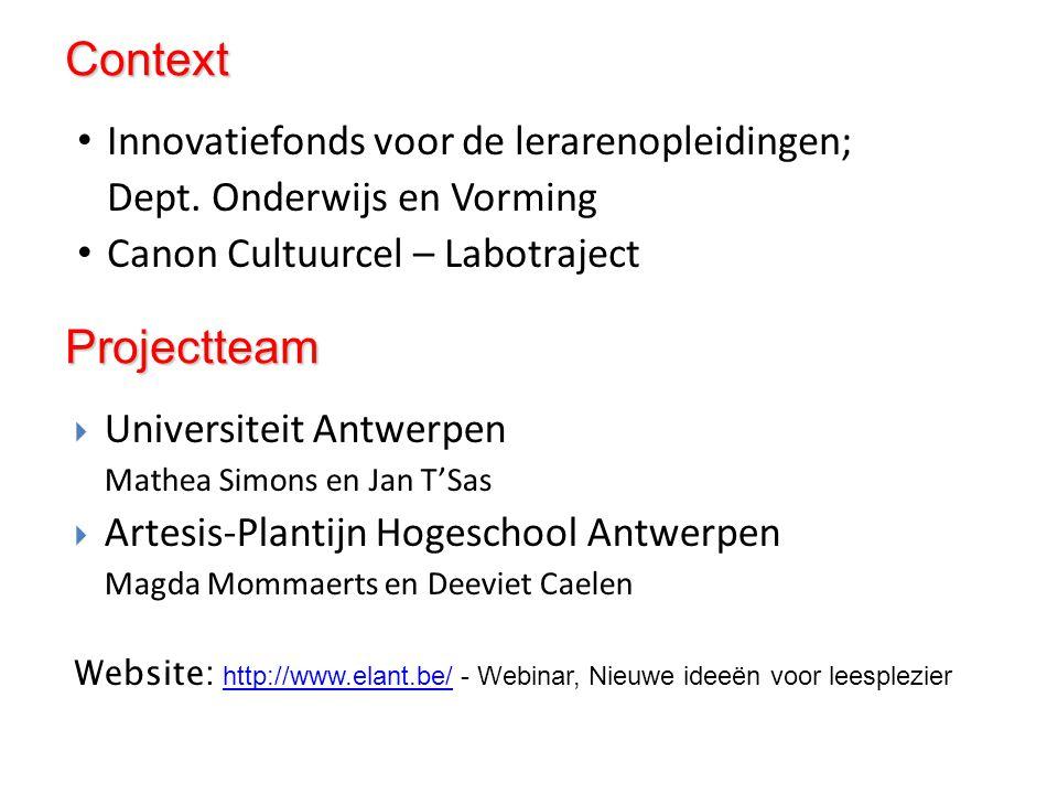 Innovatiefonds voor de lerarenopleidingen; Dept. Onderwijs en Vorming Canon Cultuurcel – Labotraject  Universiteit Antwerpen Mathea Simons en Jan T'S