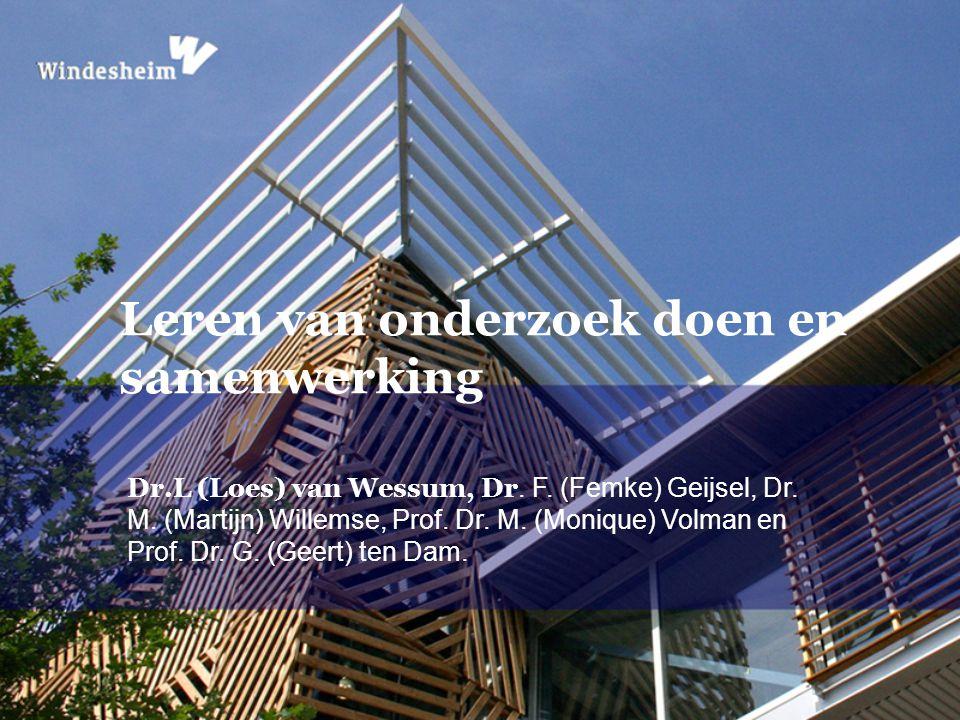 Dr.L (Loes) van Wessum, Dr. F. (Femke) Geijsel, Dr. M. (Martijn) Willemse, Prof. Dr. M. (Monique) Volman en Prof. Dr. G. (Geert) ten Dam. Leren van on