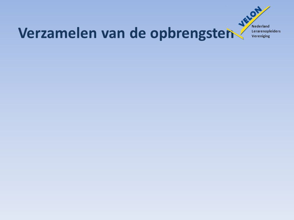 Verzamelen van de opbrengsten Nederland Lerarenopleiders Vereniging