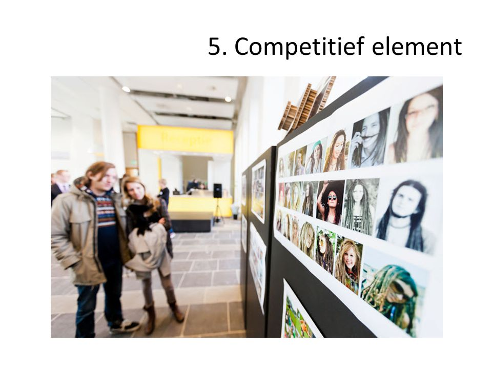 5. Competitief element
