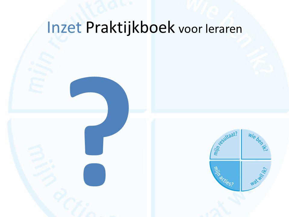 Inzet Praktijkboek voor leraren ?