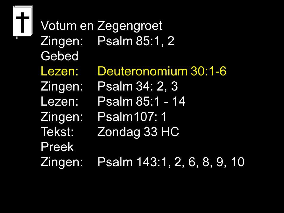 Psalm 34: 2, 3 Hem zocht ik in gebed, Hij heeft geantwoord op mijn klacht.