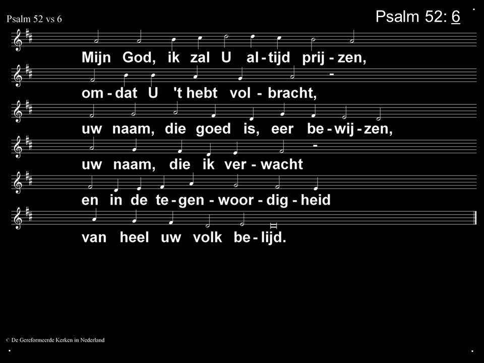 ... Psalm 52: 6
