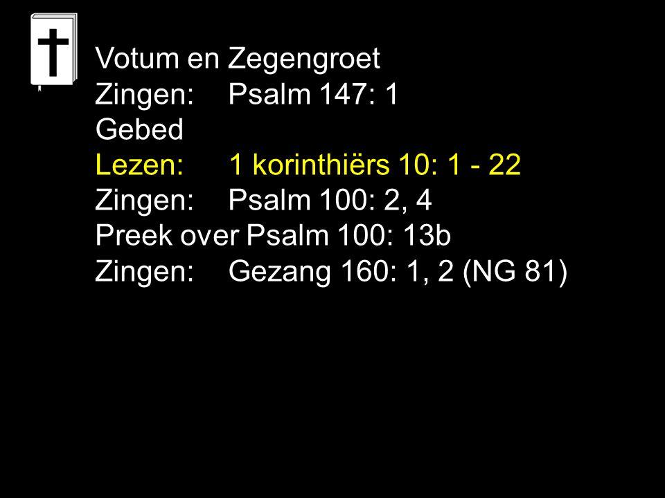 Tekst: Psalm 100: 13b 3.met de beproeving …..