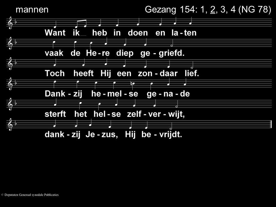Gezang 154: 1, 2, 3, 4 (NG 78) mannen