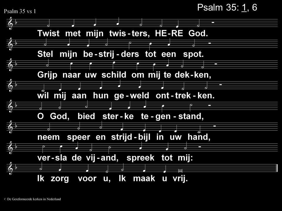 Psalm 35: 1, 6