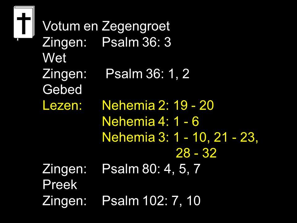 Psalm 80: 4, 5, 7 Door allen die rondom ons wonen, laat Gij ons ongehinderd honen.