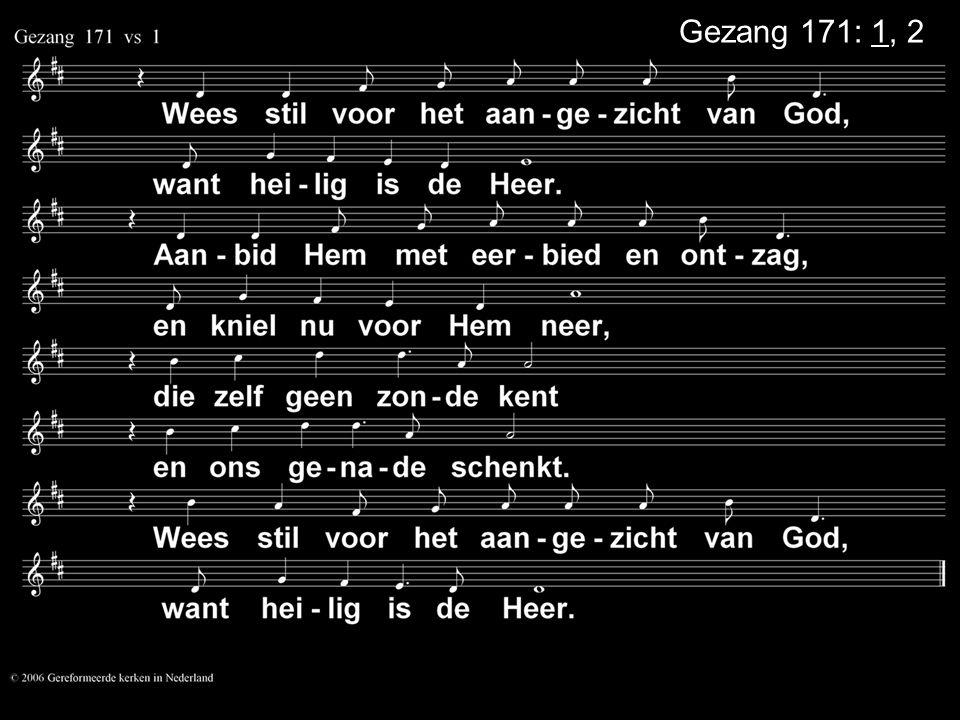 Gezang 171: 1, 2