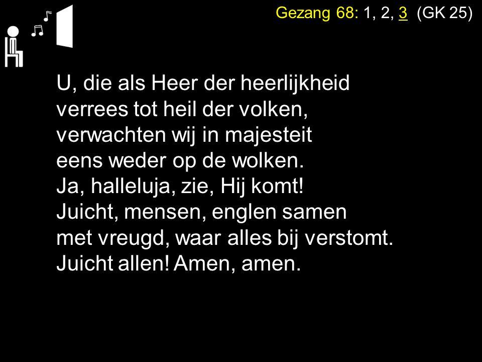 Votum en Zegengroet Zingen: Psalm 18: 1 Gebed Lezen:1 Korintiërs 8: 1 - 13 Zingen:Gezang 68: 1, 2, 3 (GK 25) Tekst:Zondag 13 Preek: Zingen:Psalm 27: 3, 7
