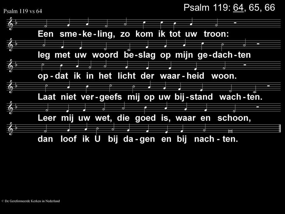 Psalm 119: 64, 65, 66