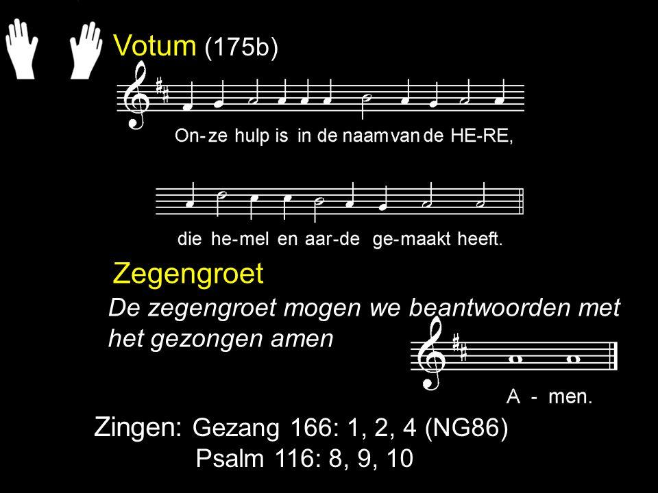 Gezang 166: 1, 2, 4 Op bergen en in dalen en overal is God.