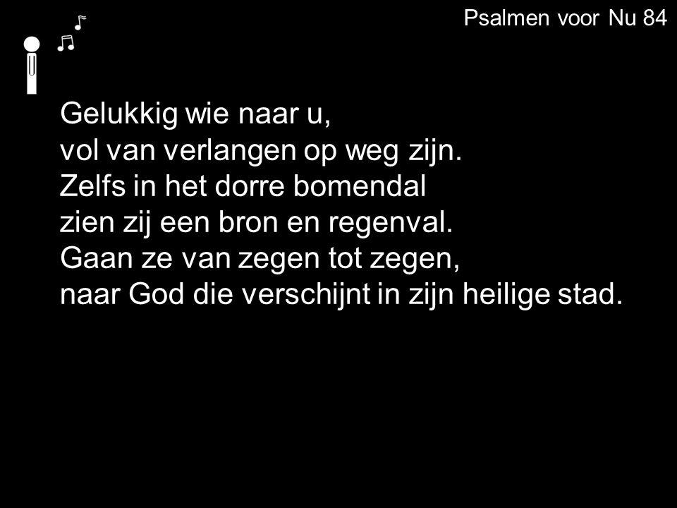 Psalmen voor Nu 84 Ach hoor en kijk naar mij, Heer van de hemelse legers.