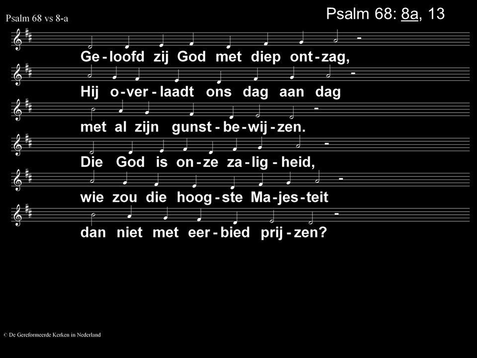 Psalm 68: 8a, 13