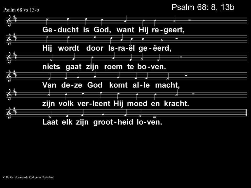 Psalm 68: 8, 13b
