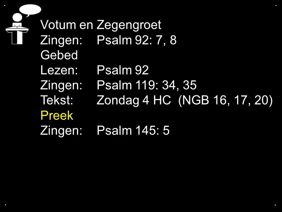 ....Tekst: Zondag 4 HC (NGB 16, 17, 20) TROOSTRIJK ONDERWIJS IN GODS RECHT.