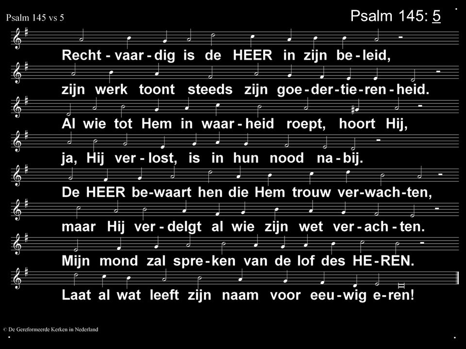 ... Psalm 145: 5