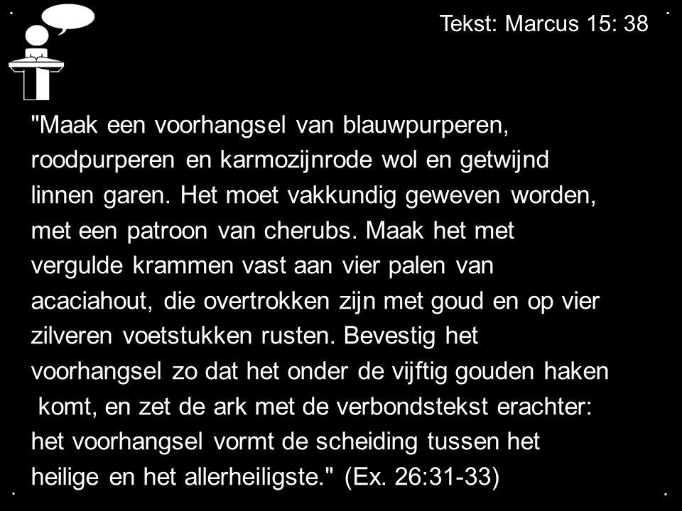 Tekst: Marcus 15: 38....