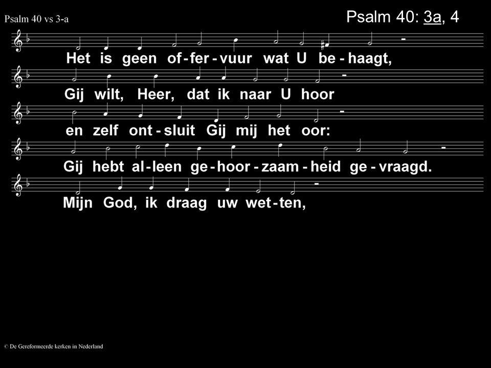 Psalm 40: 3a, 4a