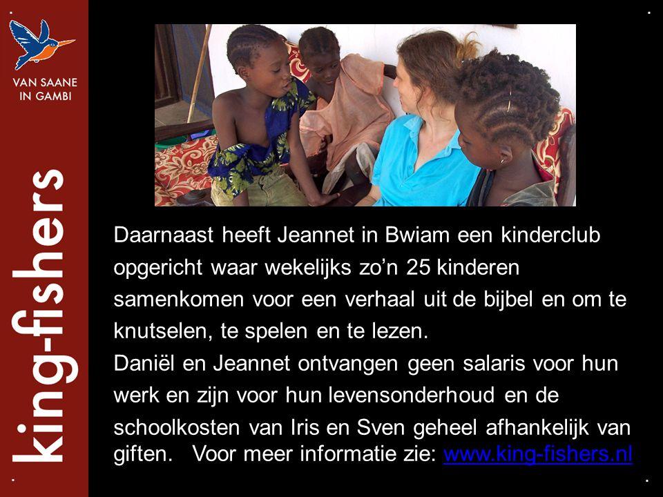 Daarnaast heeft Jeannet in Bwiam een kinderclub opgericht waar wekelijks zo'n 25 kinderen samenkomen voor een verhaal uit de bijbel en om te knutselen