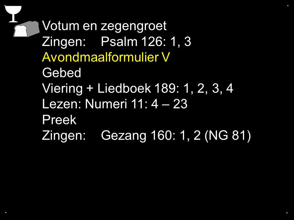 Tekst: Numeri 11: 4 – 23 Hoe biedt God bevrijding.