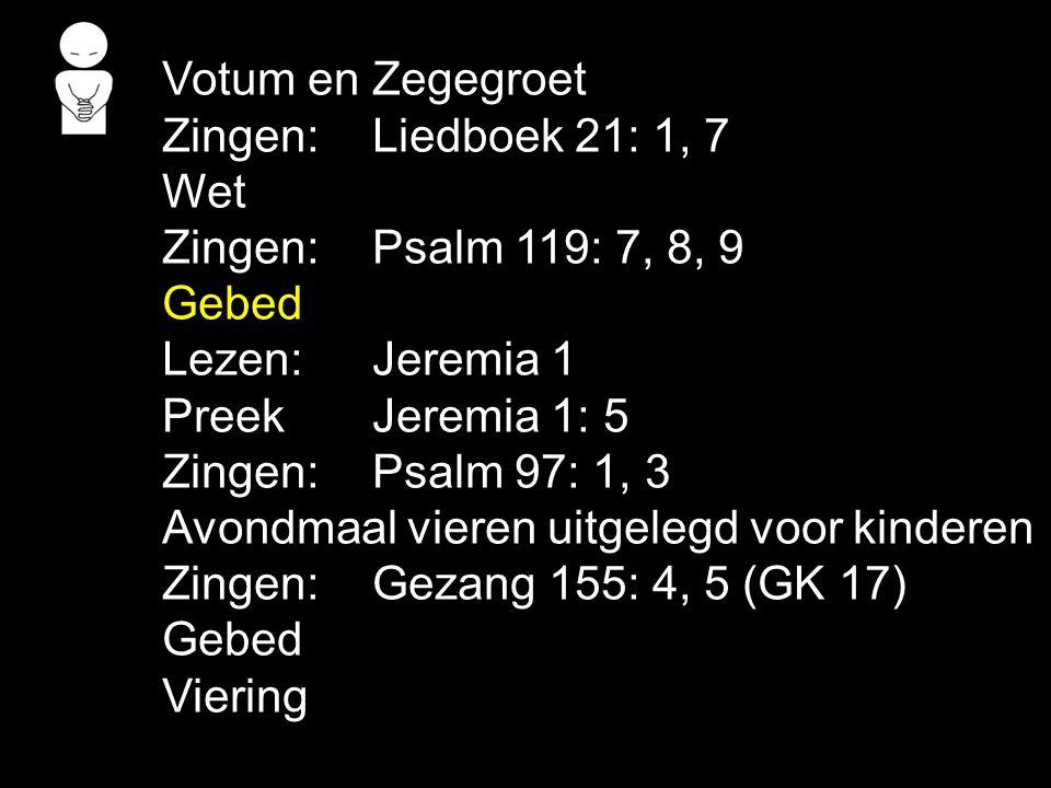 Liedboek 177: 1, 2, 3, 4, 5 Psalm 87: 1, 2, 3, 4, 5 Gezang 164 Gezang 165 (NG 85) Liedboek 177: 6, 7 Men zegt van u voortreffelijke dingen, o schone stad van Sions God en Heer.
