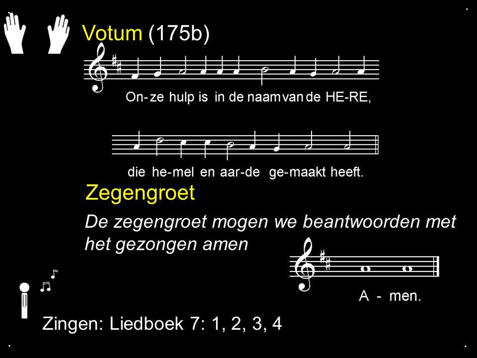 ... Liedboek 7: 1, 2, 3, 4
