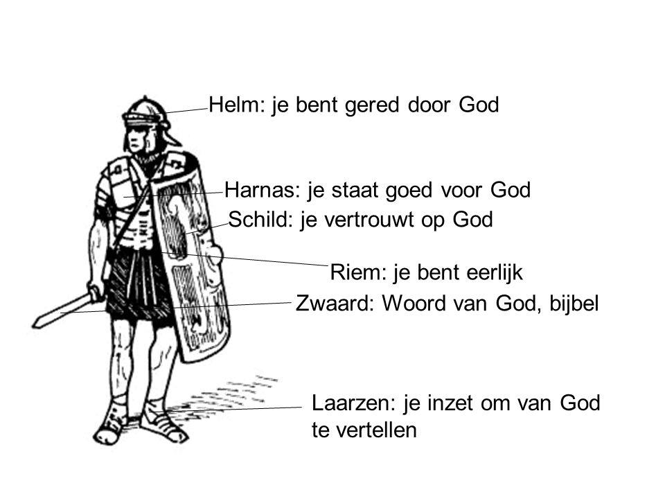 Helm: je bent gered door God Harnas: je staat goed voor God Schild: je vertrouwt op God Zwaard: Woord van God, bijbel Riem: je bent eerlijk Laarzen: j