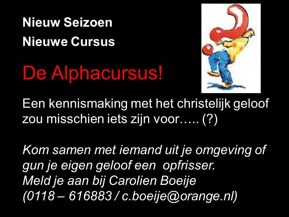 Nieuw Seizoen Nieuwe Cursus De Alphacursus! Een kennismaking met het christelijk geloof zou misschien iets zijn voor….. (?) Kom samen met iemand uit j