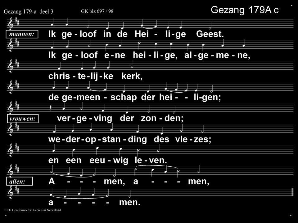 ... Gezang 179A c