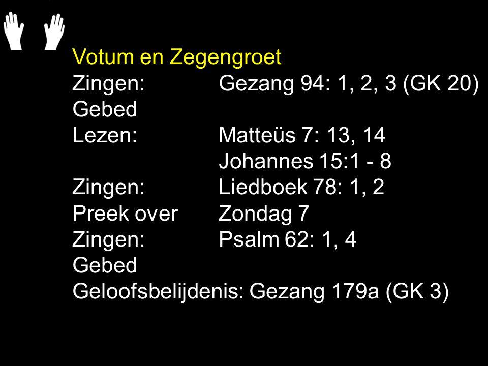 Gezang 94: 1, 2, 3 (GK 20) In het vroege morgenlicht komt Gods boodschap tot de zijnen.