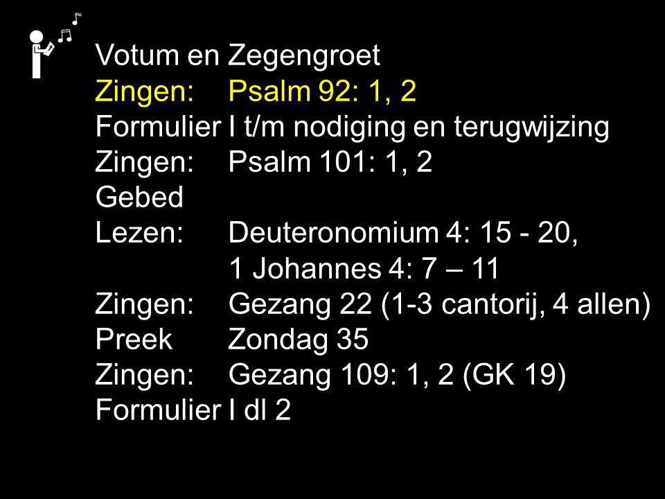 Gezang 57: 1, 2, 3 (NG 32), Gezang 59: 1, 2, 3, 4 (NG 59) Gezang 62: 1, 2, 3, 4 (NG 36) Gezang 69 (GK 18) Ik zet mijn leven op het spel voor schapen van mijn stal.