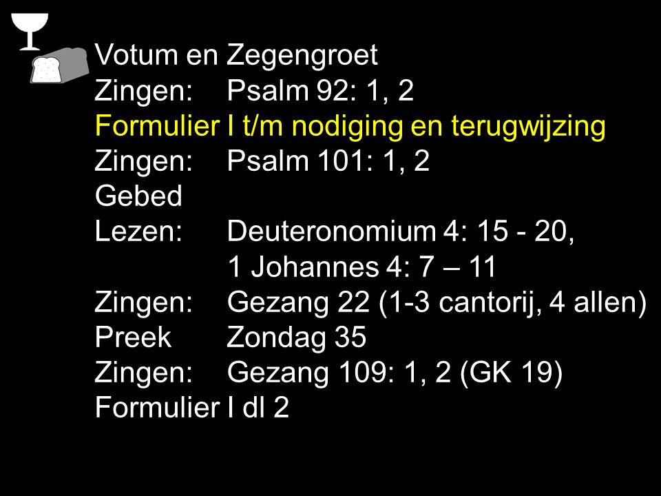 Gezang 57: 1, 2, 3 (NG 32), Gezang 59: 1, 2, 3, 4 (NG 59) Gezang 62: 1, 2, 3, 4 (NG 36) Gezang 69 (GK 18) Ik ben de weg, zo zegt de Heer, de toegang tot de Vader, de echte Jakobsladder, de enige weg omhoog.
