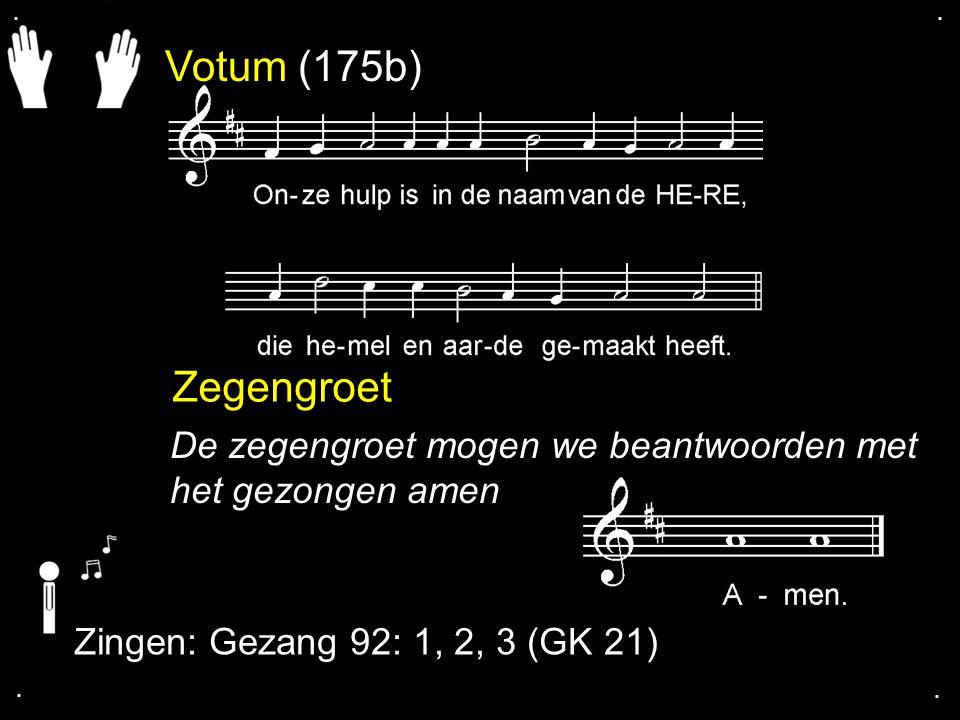 ... Gezang 92: 1, 2, 3 (GK 21)