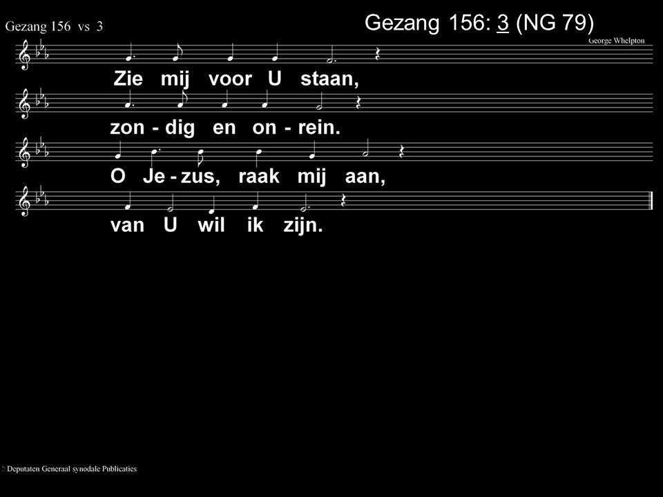 .... Zingen:Psalm 16: 4, 5 Gebed Collecte Zingen:Psalm 27: 7 Zegen