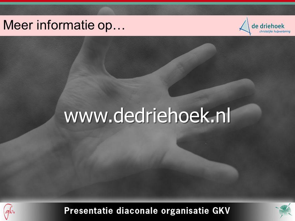 www.dedriehoek.nl www.dedriehoek.nl Meer informatie op…