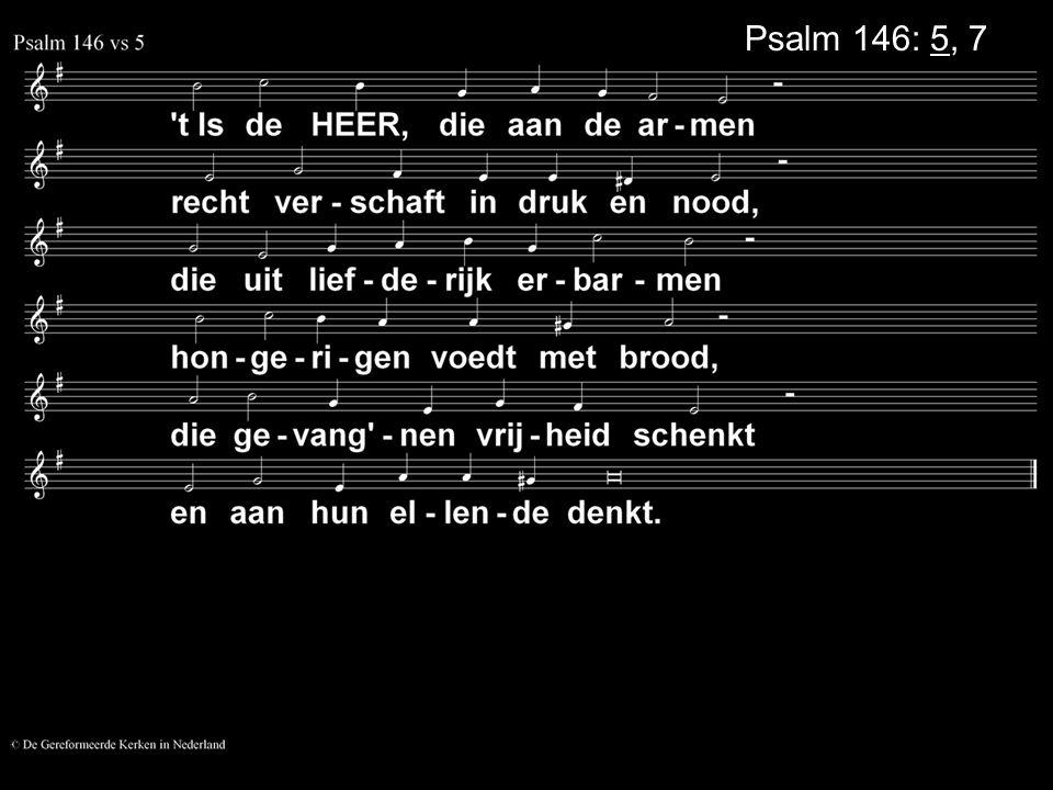 Psalm 146: 5, 7