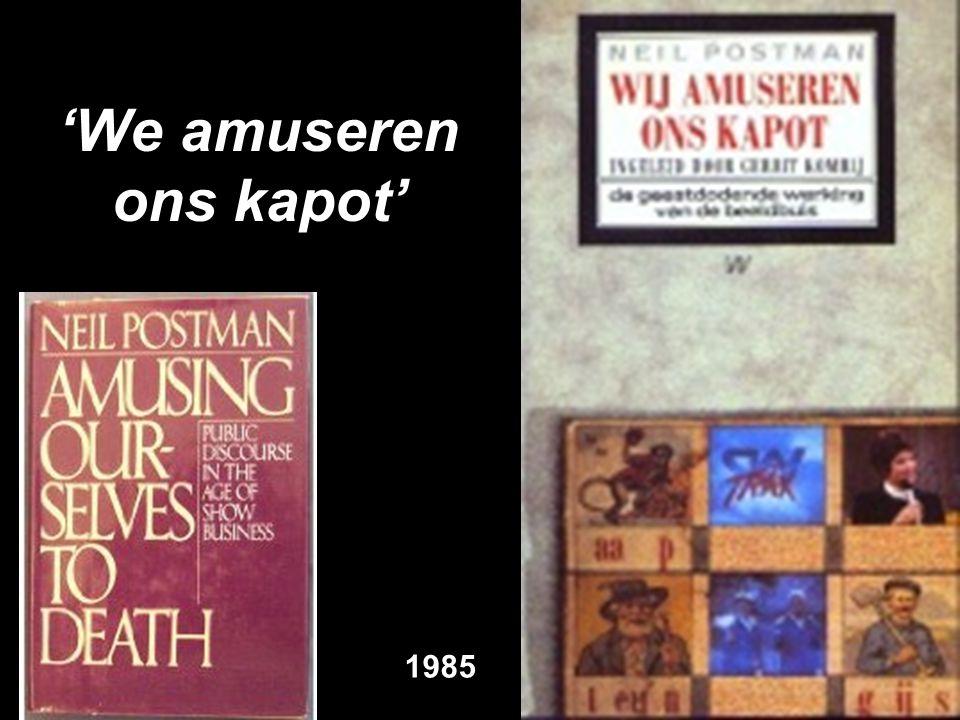 'We amuseren ons kapot' 1985