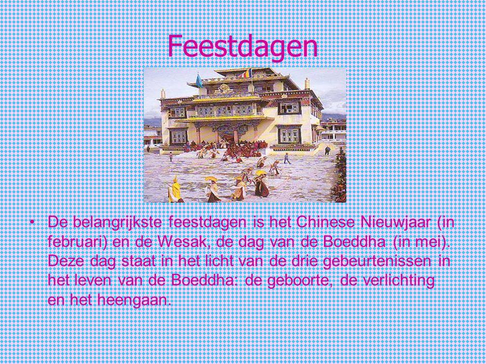 Feestdagen De belangrijkste feestdagen is het Chinese Nieuwjaar (in februari) en de Wesak, de dag van de Boeddha (in mei). Deze dag staat in het licht