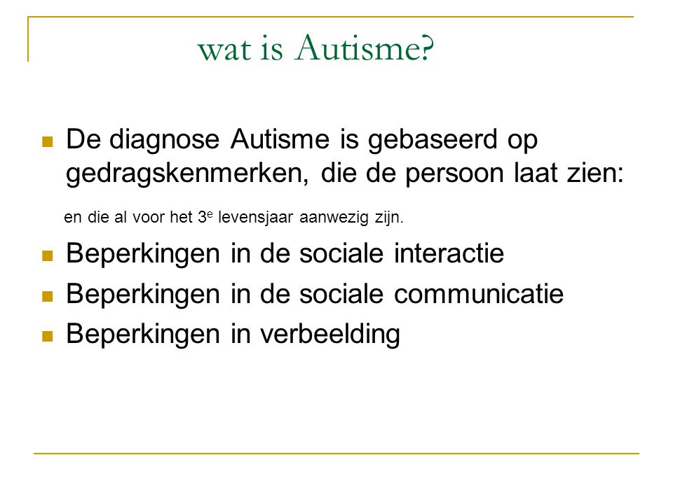 Wat is autisme.