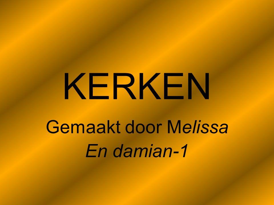 KERKEN Gemaakt door Melissa En damian-1