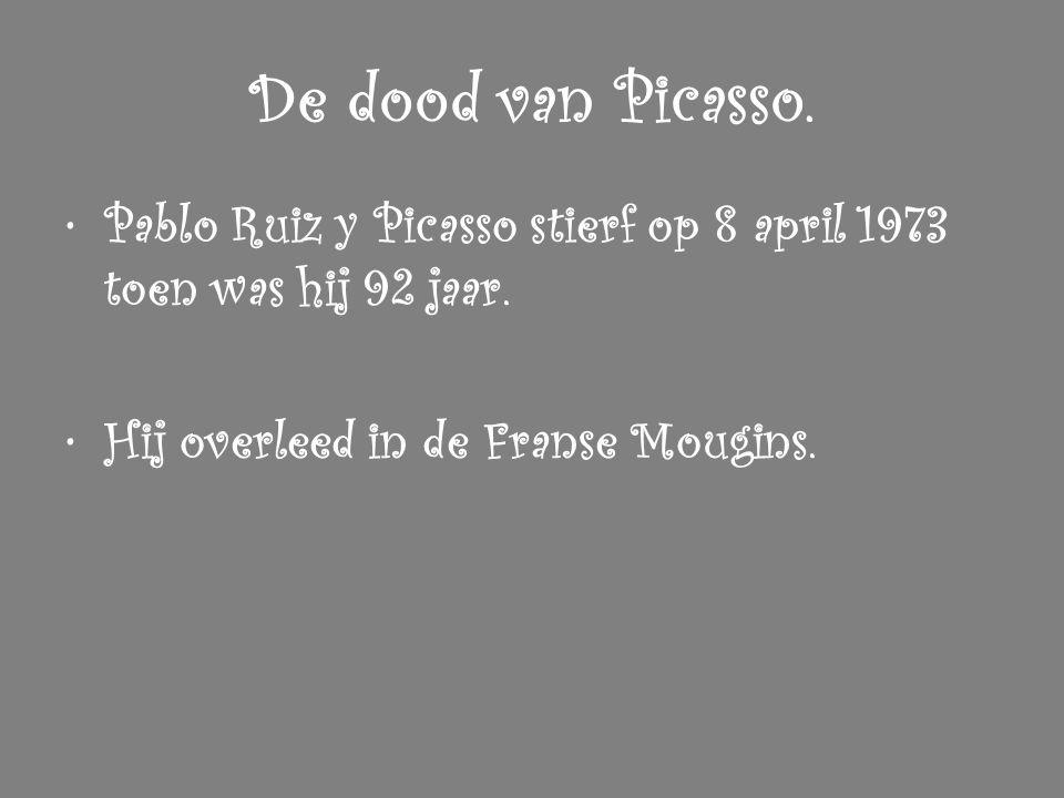 De dood van Picasso. Pablo Ruiz y Picasso stierf op 8 april 1973 toen was hij 92 jaar. Hij overleed in de Franse Mougins.
