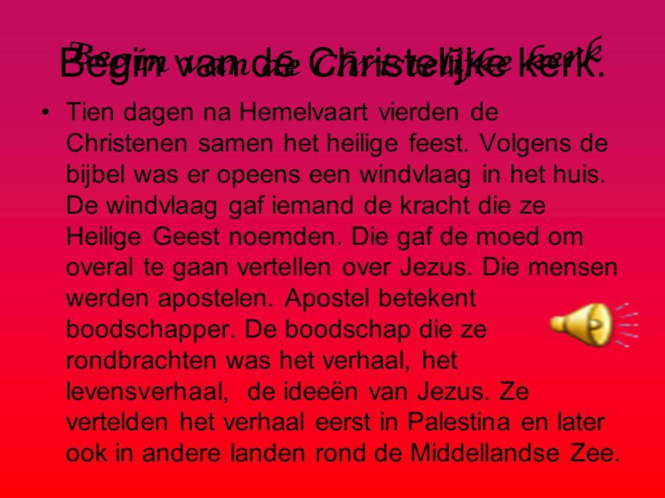 Begin van de Christelijke kerk.