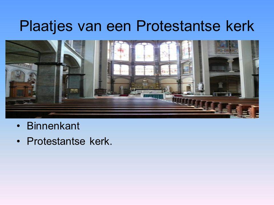 Plaatjes van een Protestantse kerk Binnenkant Protestantse kerk.