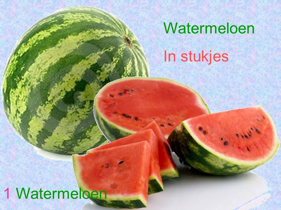 1 Watermeloen Watermeloen In stukjes