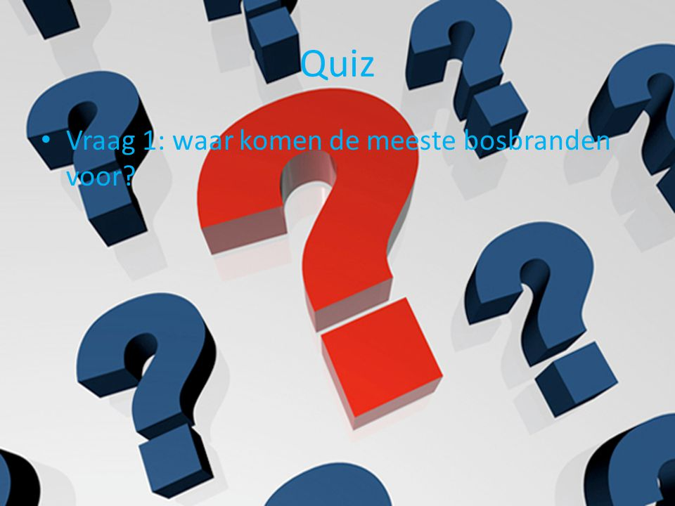 Antwoorden Antwoord vraag 1: – Het westen van Noord-Amerika – Het zuidoosten van Australië