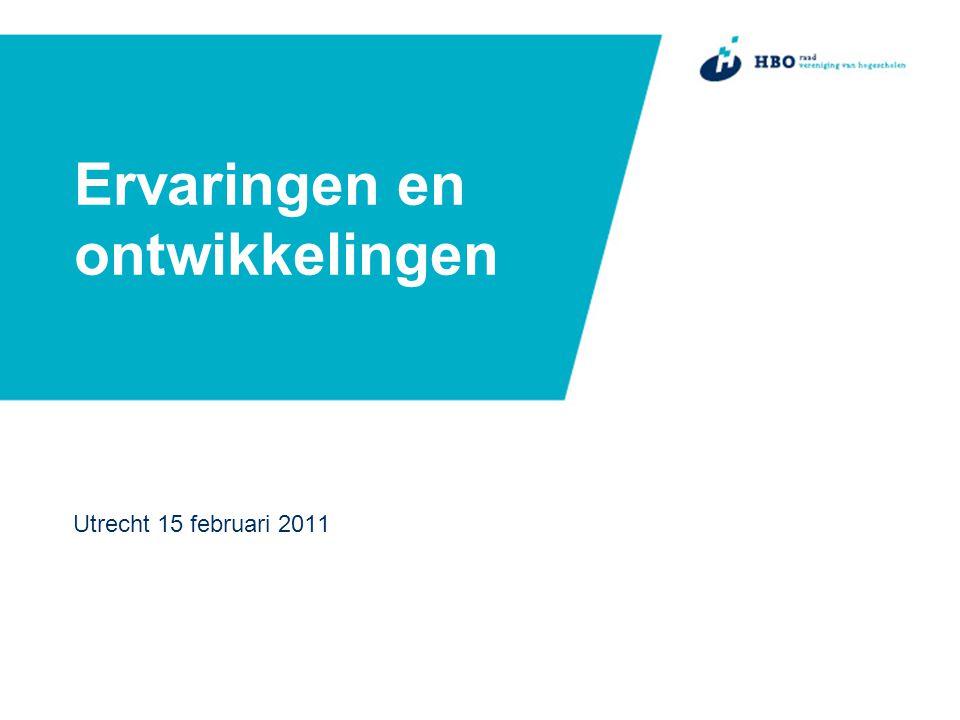 Ervaringen en ontwikkelingen Utrecht 15 februari 2011