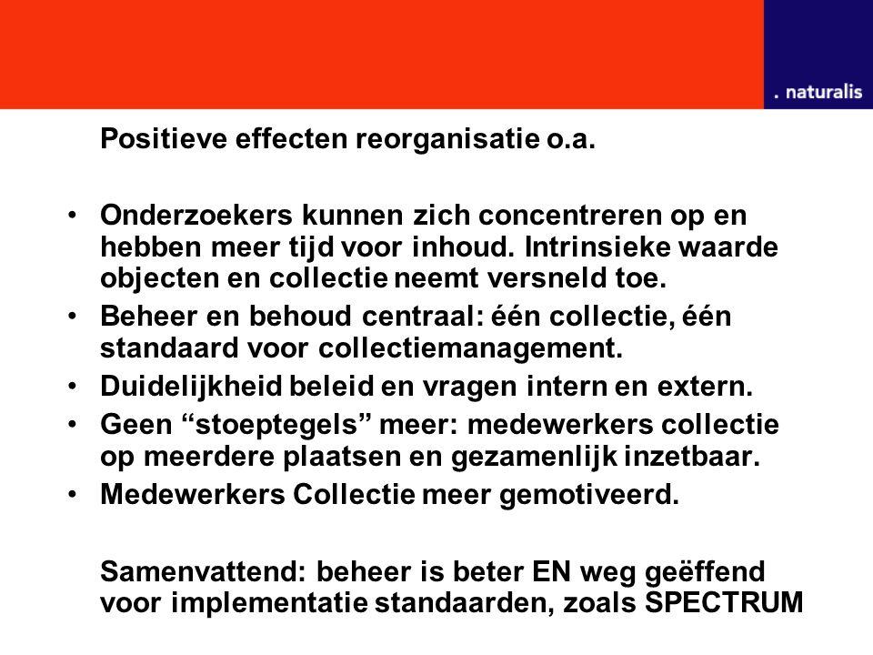 Positieve effecten reorganisatie o.a.