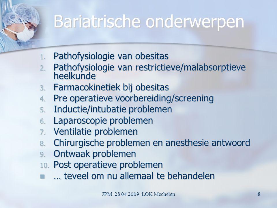 JPM 28 04 2009 LOK Mechelen18 Effect of safety bird Trachea – pharyngeal angle Trachea – pharyngeal angle > 30° 30°< 30° No safety birdwith safety bird No safety birdwith safety bird Mulier J.P., Dillemans B.