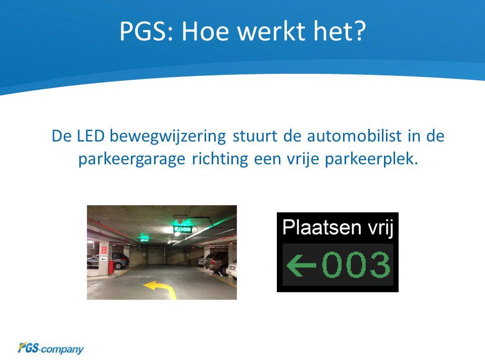 PGS: Hoe werkt het? De LED bewegwijzering stuurt de automobilist in de parkeergarage richting een vrije parkeerplek.