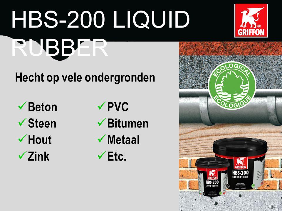 Beton Steen Hout Zink PVC Bitumen Metaal Etc. Hecht op vele ondergronden HBS-200 LIQUID RUBBER